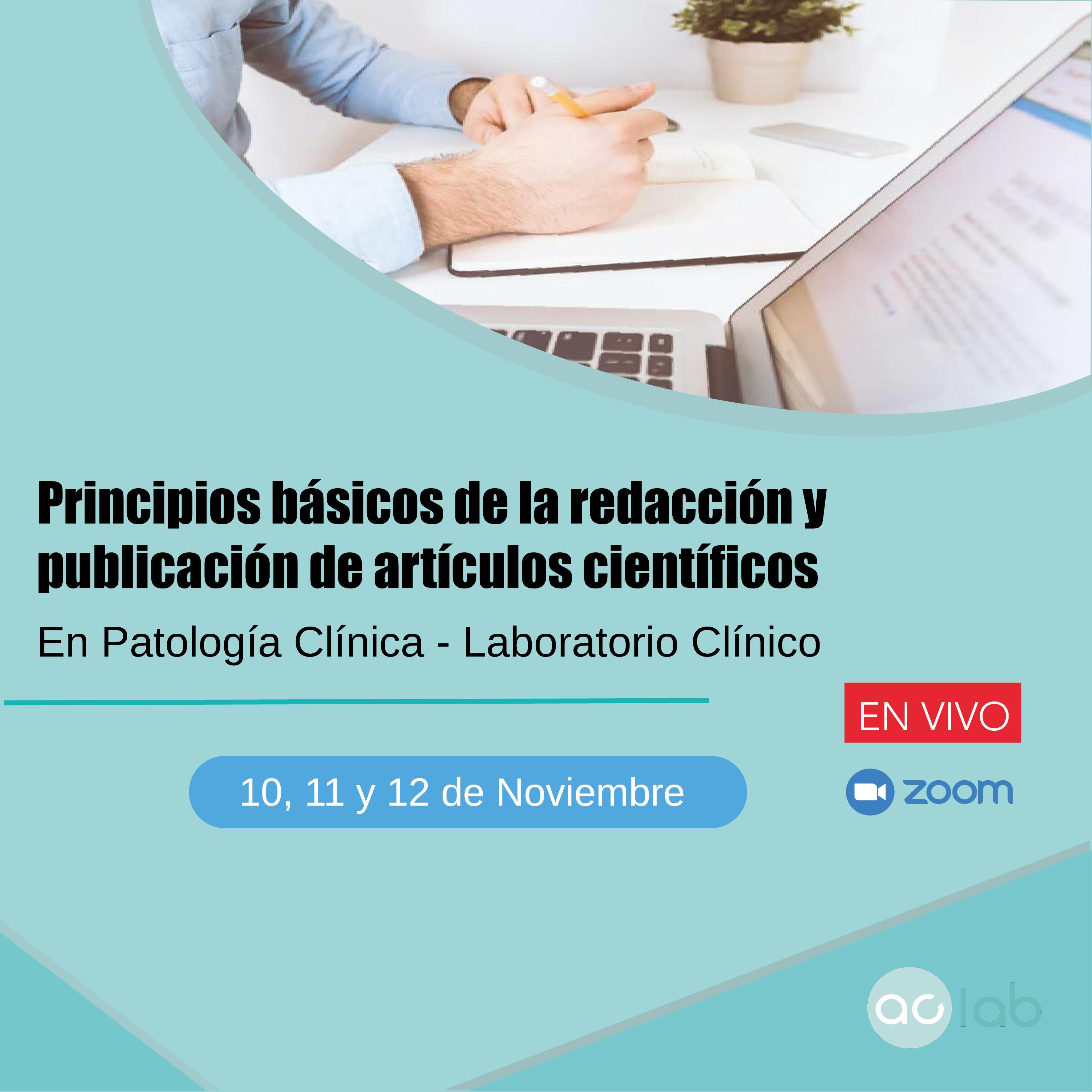 Principios basicos de la redacción y publicación de artículos científicos. En Patología Clínica - Laboratorio Clínico